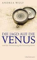 Die Jagd auf die Venus - Andrea Wulf - E-Book