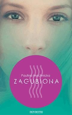 Zagubiona - Paulina Machnicka - ebook