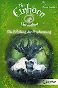 Die Einhorchroniken 4 - Die Erfüllung der Prophezeiung - Bruce Coville - E-Book