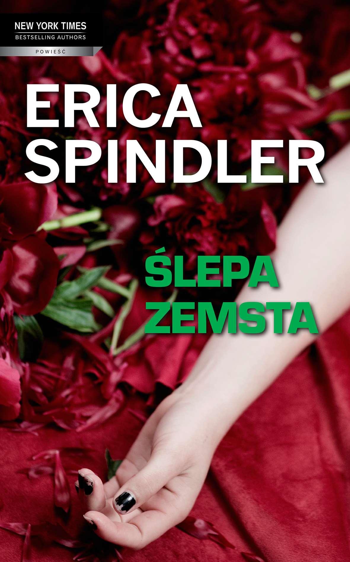 Ślepa zemsta - Tylko w Legimi możesz przeczytać ten tytuł przez 7 dni za darmo. - Erica Spindler