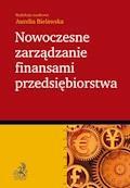 Nowoczesne zarządzanie finansami przedsiębiorstwa - Aurelia Bielawska - ebook