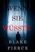 Wenn Sie Wüsste (Ein Kate Wise Mystery – Buch 1) - Blake Pierce - E-Book