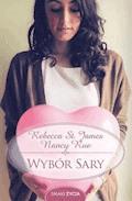 Wybór Sary - Rebecca St. James, Nancy Rue - ebook