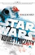 Star Wars. Koniec i początek - Chuck Wendig - ebook