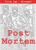 Post Mortem - czyli w związku ze zgonem - Filip Dab-Mirowski - ebook