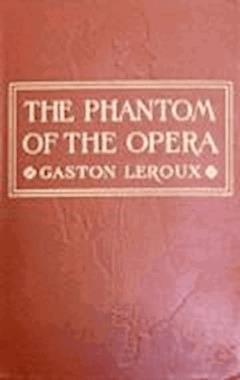 The Phantom of the Opera - Gaston Leroux - ebook