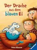 Der Drache aus dem blauen Ei - Nina Blazon - E-Book