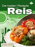 Die besten Rezepte mit Reis - Stephanie Pelser - E-Book
