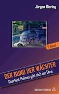 Der Bund der Wächter 2 - Jürgen Riering - E-Book
