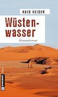 Wüstenwasser - Hajo Heider - E-Book