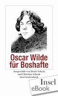 Oscar Wilde für Boshafte - Oscar Wilde - E-Book
