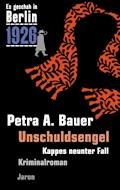 Unschuldsengel - Petra A. Bauer - E-Book