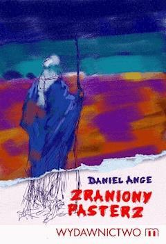 Zraniony pasterz - Daniel Ange - ebook