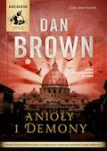 Anioły i demony - Dan Brown - audiobook