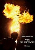 Vom Feuervogel - Petra Hartmann - E-Book