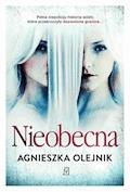 Nieobecna - Agnieszka Olejnik - ebook