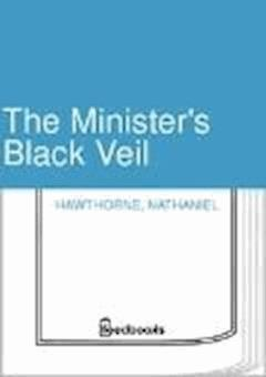 The Minister's Black Veil - Nathaniel Hawthorne - ebook