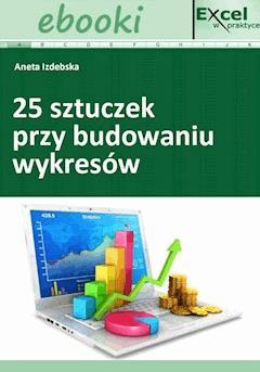 25 sztuczek przy budowaniu wykresów - Opracowanie zbiorowe - ebook