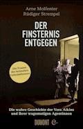 Der Finsternis entgegen - Arne Molfenter - E-Book