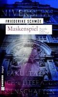 Maskenspiel - Friederike Schmöe - E-Book