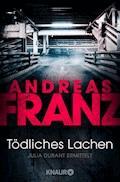 Tödliches Lachen - Andreas Franz - E-Book + Hörbüch