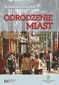 Odrodzenie miast - Andrzej Majer - ebook