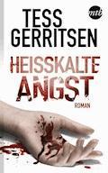 Heißkalte Angst - Tess Gerritsen - E-Book