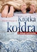 Krótka kołdra. O dialogu małżeńskim - Mirosław Pilśniak OP - ebook