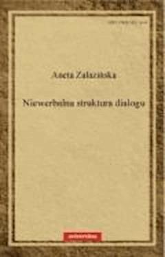 Niewerbalna struktura dialogu - Aneta Załazińska - ebook
