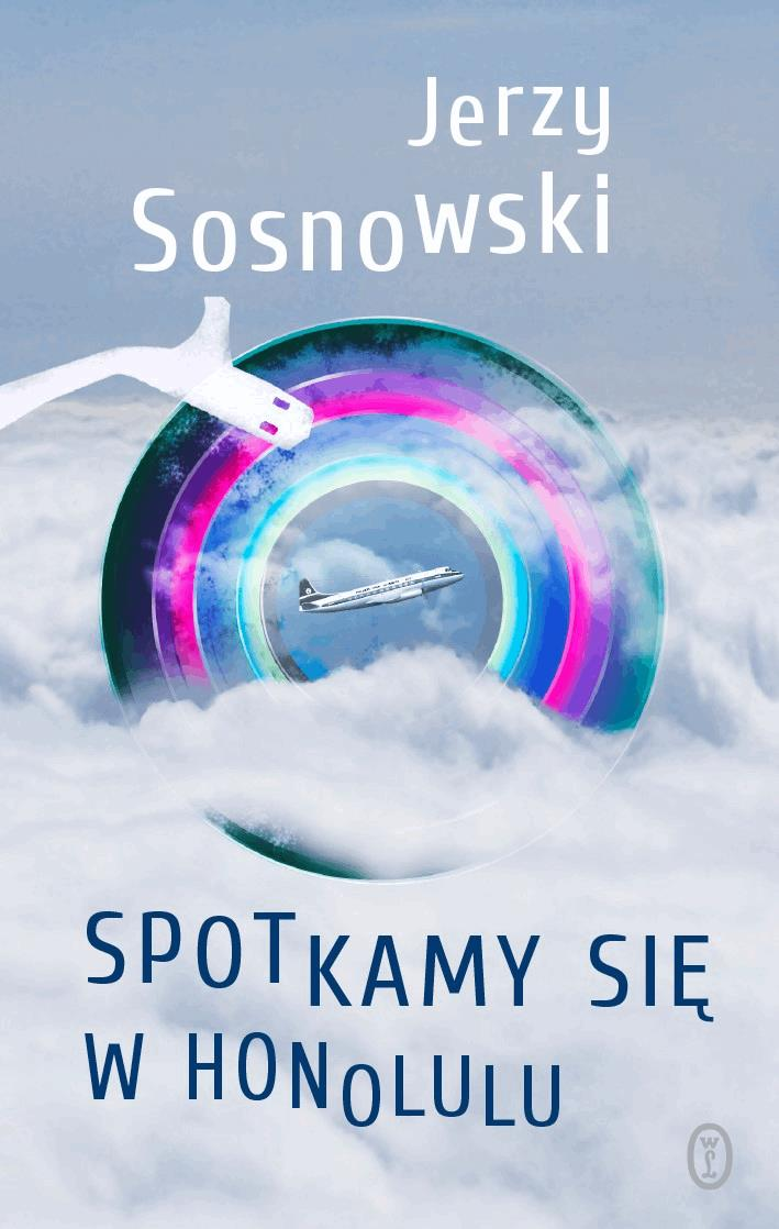 Spotkamy się w Honolulu - Tylko w Legimi możesz przeczytać ten tytuł przez 7 dni za darmo. - Jerzy Sosnowski
