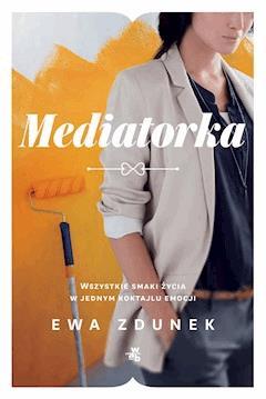 Mediatorka - Ewa Zdunek - ebook + audiobook