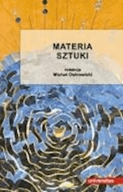 Materia sztuki - Michał Ostrowicki - ebook