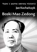 Boski Mao Zedong - Jan Kochańczyk - ebook
