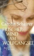 Frischer Wind am Wolfgangsee - Carolin Schairer - E-Book