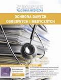 Zarządzanie placówką medyczną. Ochrona danych osobowych i medycznych - Piotr Glen, Piotr Janiszewski - ebook