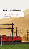 Schachzug - Rolf von Siebenthal - E-Book