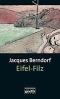 Eifel-Filz - Jacques Berndorf - E-Book