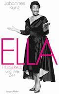 Ella Fitzgerald und ihre Zeit - Johannes Kunz - E-Book