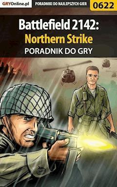 Battlefield 2142: Northern Strike - poradnik do gry - Maciej Jałowiec - ebook