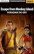 "Escape from Monkey Island - poradnik do gry - Jakub ""Cubituss"" Kowalski, Kamil ""Draxer"" Szarek - ebook"