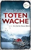 Totenwache: Ein Fall für Maria Wern - Band 2 - Anna Jansson - E-Book