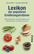 Lexikon der populären Ernährungsirrtümer - Udo Pollmer - E-Book