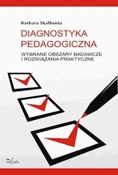 Diagnostyka pedagogiczna - Barbara Skałbania - ebook