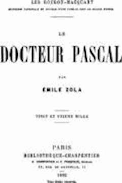 Le Docteur Pascal - Emile Zola - ebook