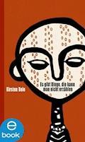 Es gibt Dinge, die kann man nicht erzählen - Kirsten Boie - E-Book