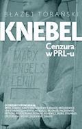 Knebel. Cenzura w PRL-u - Błażej Torański - ebook