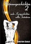 Männergeschichten 2 - Torsten Ideus - E-Book