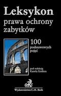 Leksykon prawa ochrony zabytków - Tomasz Bąkowski, Anna Dobrzyn, Monika Drela - ebook
