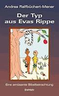Der Typ aus Evas Rippe - Andrea Ralfbüchert-Mener - E-Book