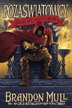 Świat bez bohaterów - Brandon Mull - ebook